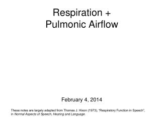 Respiration +  Pulmonic Airflow