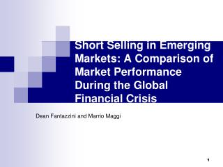 Short Selling in Emerging Markets: A Comparison of Market Performance During the Global Financial Crisis