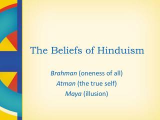 The Beliefs of Hinduism