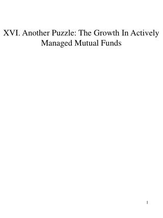 XVI. Another Puzzle: The Growth In Actively Managed Mutual Funds
