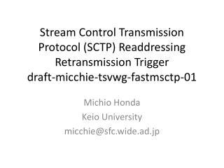 Stream Control Transmission Protocol (SCTP) Readdressing Retransmission Trigger draft-micchie-tsvwg-fastmsctp-01