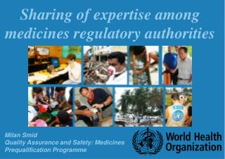 Sharing of expertise among medicines regulatory authorities