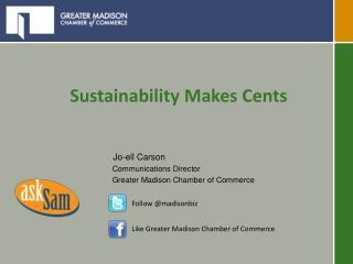 Sustainability Makes Cents