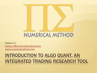 Introduction to  algo  quant, an integrated trading research tool