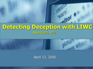 Detecting Deception with LIWC