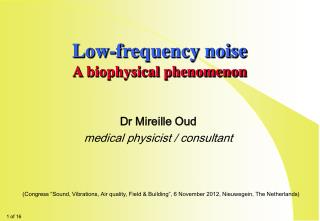 Low-frequency noise A biophysical phenomenon