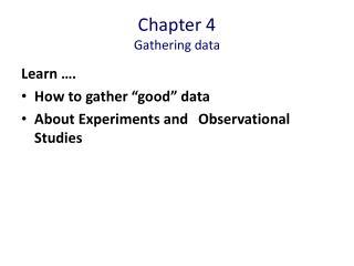 Chapter 4 Gathering data