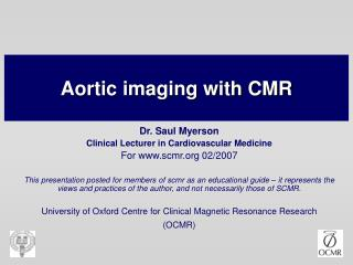 Aortic imaging with CMR
