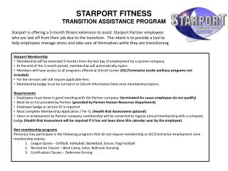 Starport Membership   Membership will be extended 3 months from the last day of employment by a partner company.