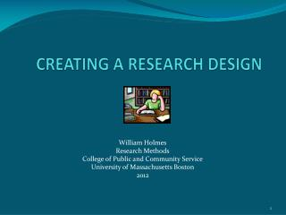 CREATING A RESEARCH DESIGN