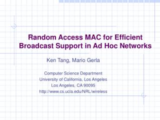 Random Access MAC for Efficient Broadcast Support in Ad Hoc Networks