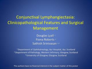Conjunctival Lymphangiectasia: Clinicopathological Features and Surgical Management