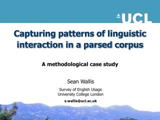Capturing patterns of linguistic interaction in a parsed corpus