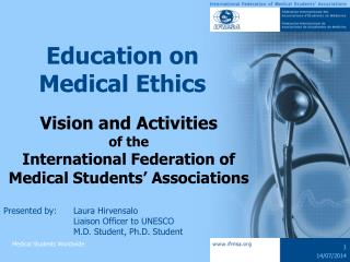 Education on Medical Ethics