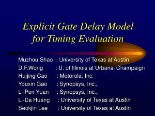 Explicit Gate Delay Model for Timing Evaluation