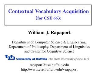 Contextual Vocabulary Acquisition ( for CSE 663)