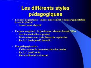 Les diff � rents styles p � dagogiques