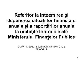 OMFP Nr. 52/2012 publicat in Monitorul Oficial nr.52/2012