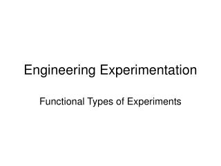 Engineering Experimentation