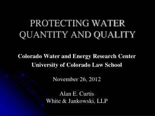 PROTECTING  Water QuaNTITY and  Quality