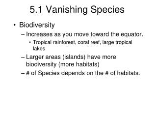 5.1 Vanishing Species