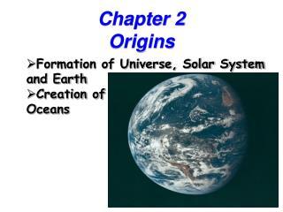 Chapter 2  Origins