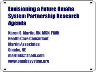 Envisioning a Future Omaha System Partnership Research Agenda