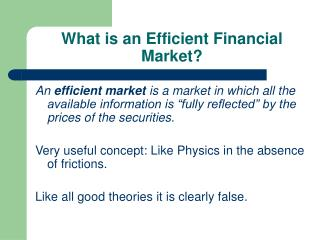 What is an Efficient Financial Market?