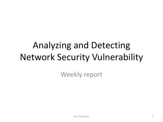 Analyzing and Detecting Network Security Vulnerability