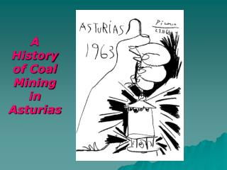 A History of Coal Mining in Asturias