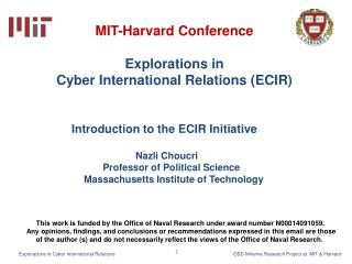 MIT-Harvard Conference  Explorations in  Cyber International Relations ( ECIR )
