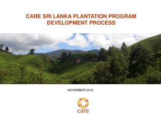CARE SRI LANKA PLANTATION PROGRAM DEVELOPMENT PROCESS