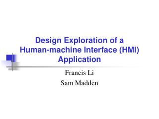 Design Exploration of a  Human-machine Interface (HMI) Application