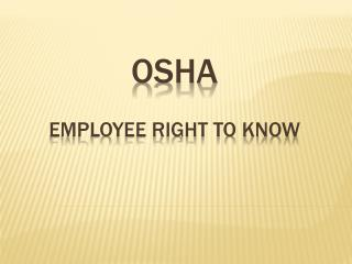 OSHA Employee Right to Know
