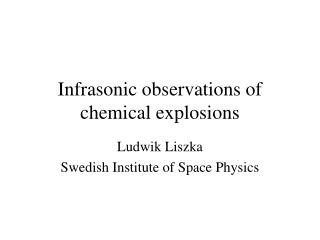 Infrasonic observations of chemical explosions