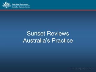 Sunset Reviews Australia's Practice