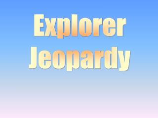 Explorer Jeopardy