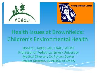 Health Issues at Brownfields: Children's Environmental Health