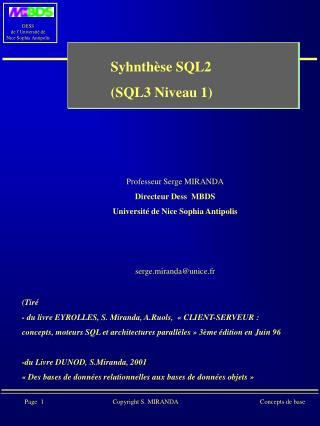 Syhnthèse SQL2  (SQL3 Niveau 1)