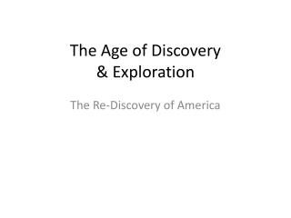 The Age of Discovery & Exploration
