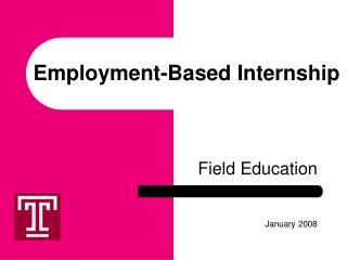 Employment-Based Internship