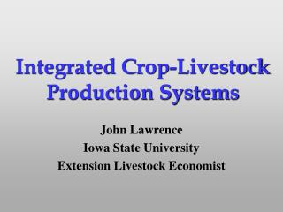 Integrated Crop-Livestock Production Systems