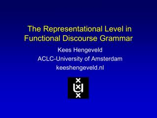 The Representational Level in Functional Discourse Grammar