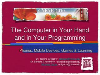 The Computer in Your Hand and in Your Programming