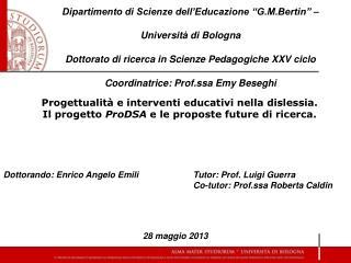 Progettualità e interventi educativi nella dislessia.  Il progetto  ProDSA  e le proposte future di ricerca.