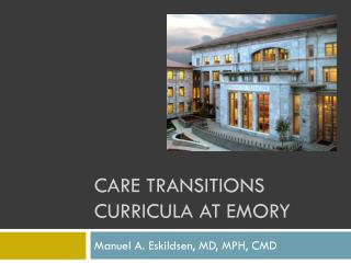 Care transitions curricula at  emory