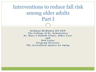 Interventions to reduce fall risk among older adults  Part I