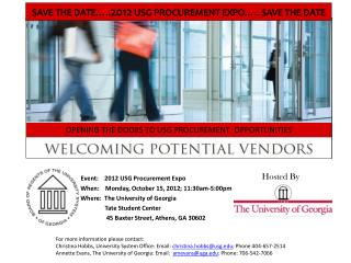 Event:    2012 USG Procurement Expo                When:    Monday, October 15, 2012; 11:30am-5:00pm                Whe