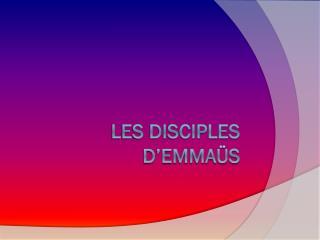 Les disciples d�Emma�s
