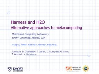 Harness and H2O Alternative approaches to metacomputing